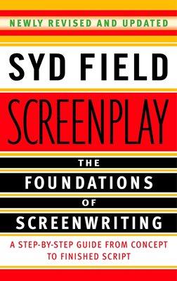 «Сценарий. Основы сценарного мастерства» Сид Филд